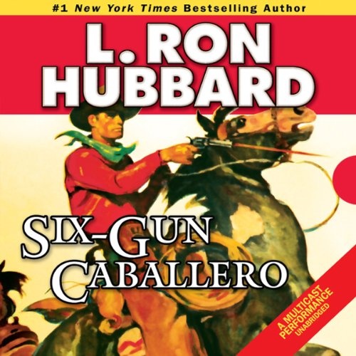 Six-Gun Caballero audiobook cover art