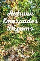 Autumn Emeraudes Dream