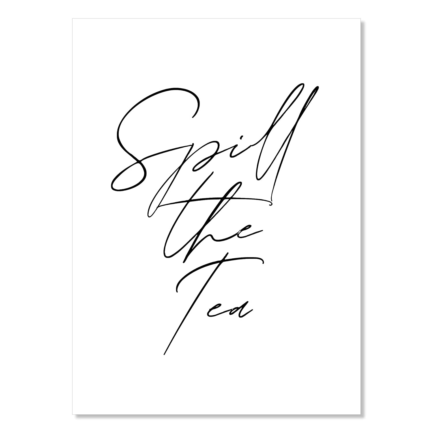 Spill the Tea Unframed A surprise price is Max 45% OFF realized Print