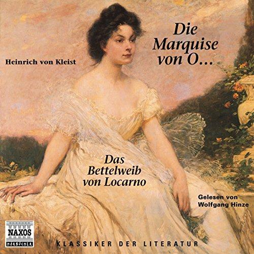 Die Marquise von O... - Das Bettelweib von Locarno audiobook cover art