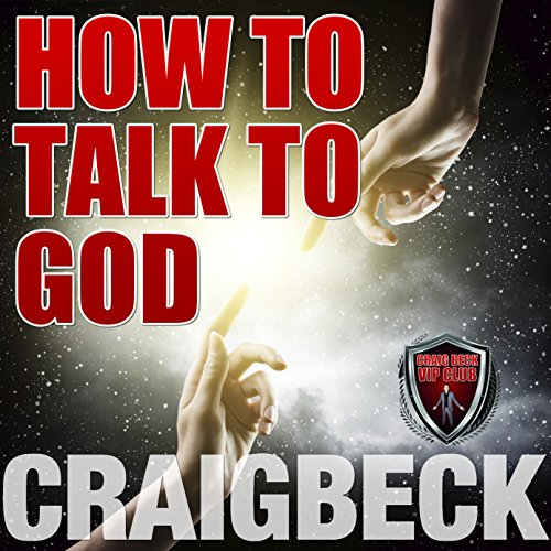 How to Talk to God Audiobook By Craig Beck cover art