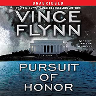 Pursuit of Honor     Mitch Rapp Series              By:                                                                                                                                 Vince Flynn                               Narrated by:                                                                                                                                 George Guidall                      Length: 11 hrs and 51 mins     7,445 ratings     Overall 4.6