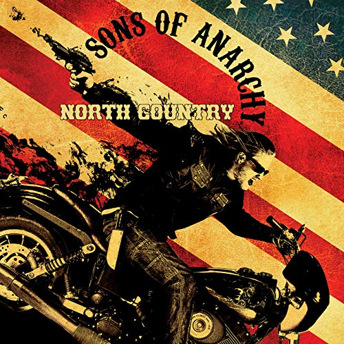 Sons of Anarchy: North Country (Music from the TV Series)