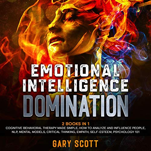 Emotional Intelligence Domination: 2 Books in 1 cover art