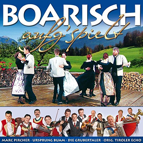 Boarisch aufg'spielt (Volksmusik zum mittanzen)