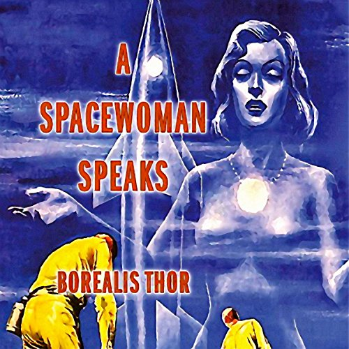 A Spacewoman Speaks audiobook cover art