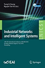 Industrial Networks and Intelligent Systems: 14th EAI International Conference, INISCOM 2018, Da Nang, Vietnam, August 27-28, 2018, Proceedings