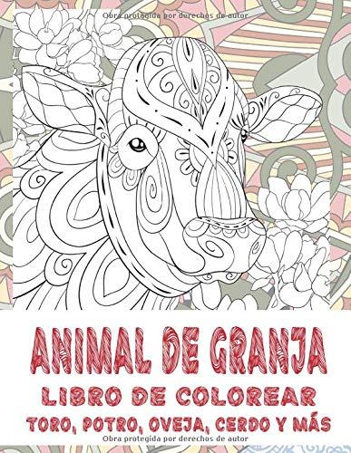 Animal de granja - Libro de colorear - Toro, potro, oveja, cerdo y más (Spanish Edition)