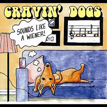Sounds Like A Wiener!