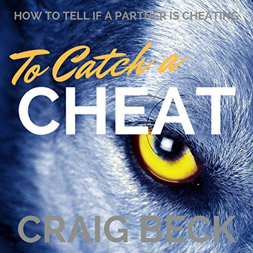 To Catch a Cheat audiobook cover art
