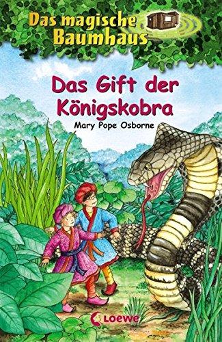 Das magische Baumhaus 43 - Das Gift der Königskobra: Kinderbuch über Indien für Mädchen und Jungen ab 8 Jahre