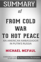 Summary of From Cold War to Hot Peace by Michael McFaul: Conversation Starters