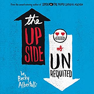 The Upside of Unrequited audiobook cover art