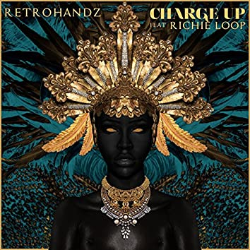 Charge Up (feat. Richie Loop)