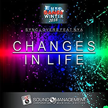 Changes in Life (Euro Dance Winter 2016)
