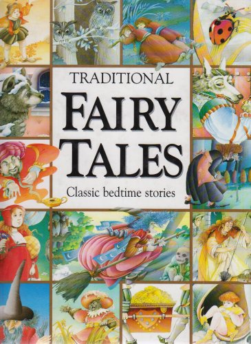 Traditional Fairy Tales: Classic Bedtime Stories [Large Print] 189825012X Book Cover