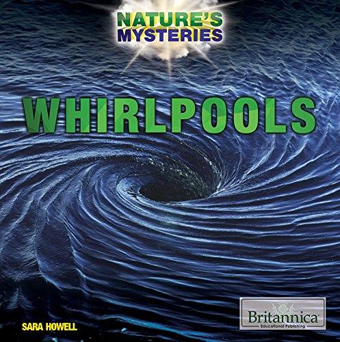 Whirlpools (Nature's Mysteries)