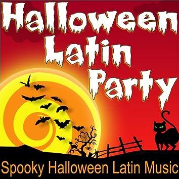 Halloween Latin Party (Spooky Halloween Latin Music)