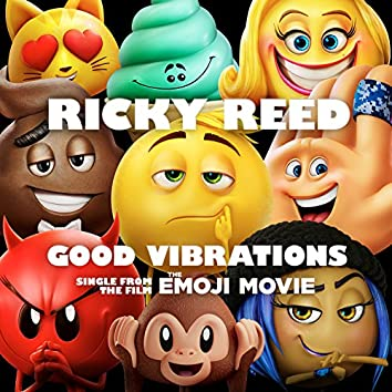 """Good Vibrations (from """"The Emoji Movie"""")"""
