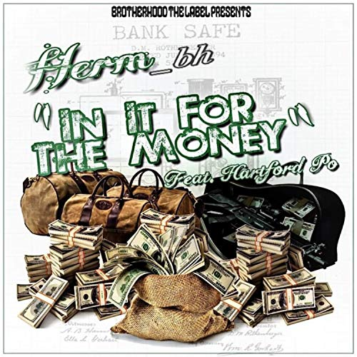 In It for the Money (feat. Hartford Po) [Explicit]