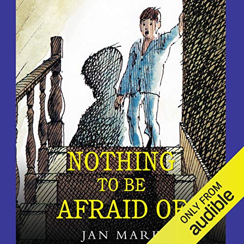 Nothing to Be Afraid Of audiobook cover art