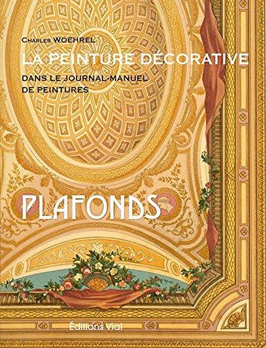 La peinture décorative dans le Journal-Manuel de Peintures : Plafonds