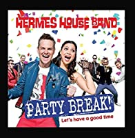 Party Break by Hermes House Band
