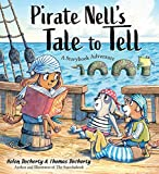 Pirate Nell's Tale to Tell: A Storybook Adventure
