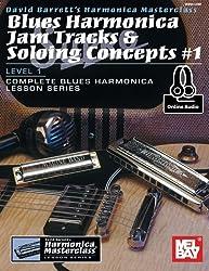 Blues Harmonica Jam Tracks & Soloing Concepts #1: Level 1, Complete Blues Harmonica Lesson Series