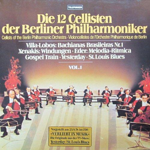Die 12 Cellisten der Berliner Philharmoniker - Vol. 1 [Vinyl LP] [Schallplatte]