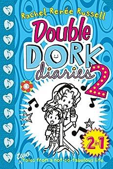 Double Dork Diaries #2 by [Rachel Renee Russell]