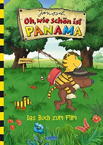 Janosch - Oh, wie schön ist Panama: Das Buch zum Film
