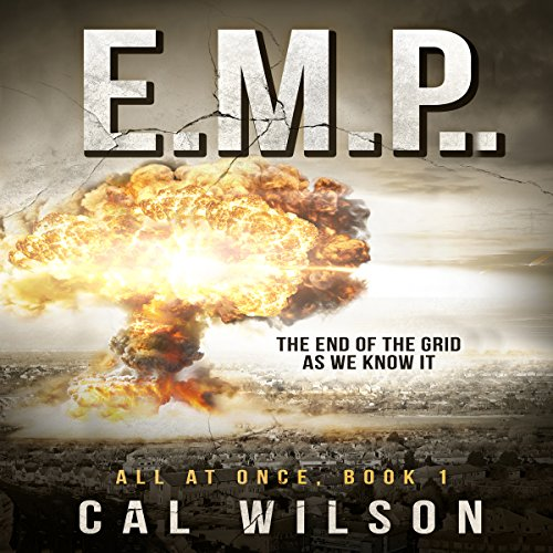 E.M.P.: The End of the Grid as We Know It audiobook cover art
