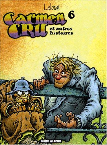 Carmen Cru - Tome 06 - Et autres histoires