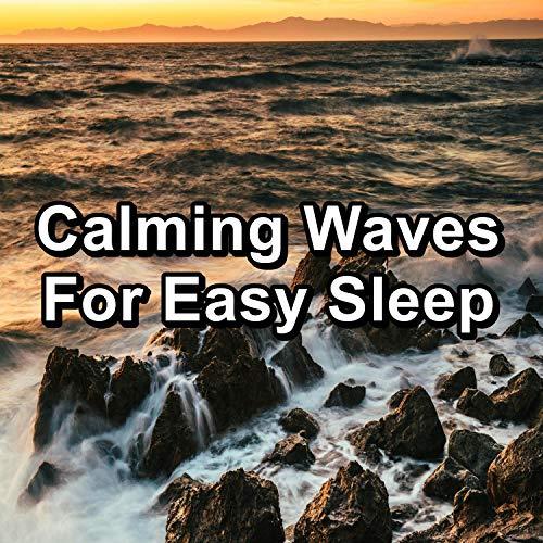 Calming Waves The Best Water Sounds 10 Hours of Deep Sleep