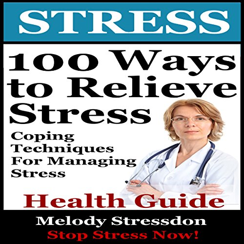 100 Ways to Relieve Stress audiobook cover art