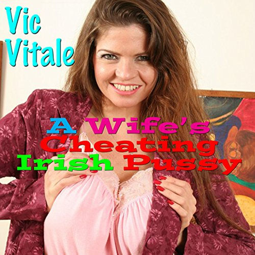A Wife's Cheating Irish Pussy audiobook cover art
