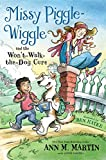 Missy Piggle-Wiggle and the Won't-Walk-the-Dog Cure (Missy Piggle-Wiggle, 2)