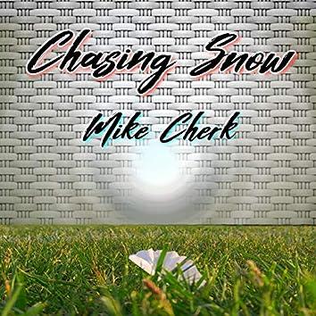 Chasing Snow