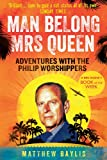 Man Belong Mrs Queen: My South Sea Adventures with the Phili