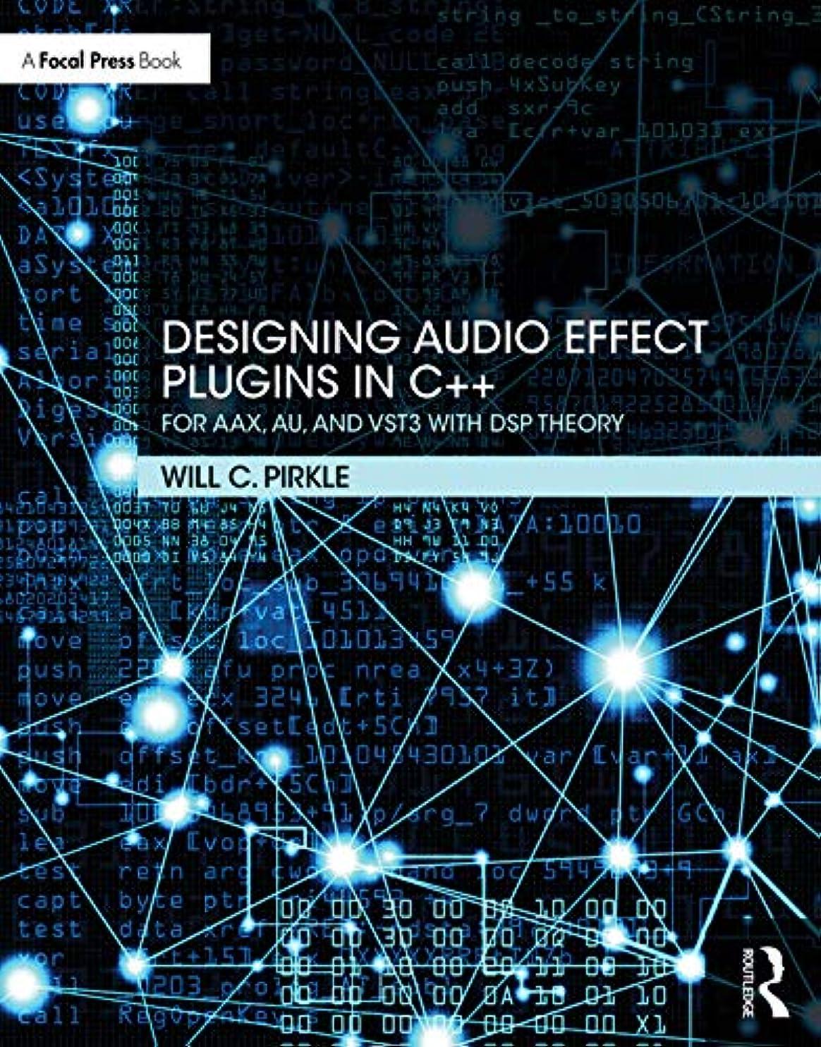 予報深さ詳細にDesigning Audio Effect Plugins in C++: For AAX, AU, and VST3 with DSP Theory (English Edition)