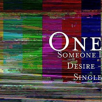 Someone I Desire