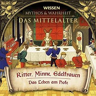 Ritter, Minne, Edelfrauen (Das Mittelalter) Titelbild