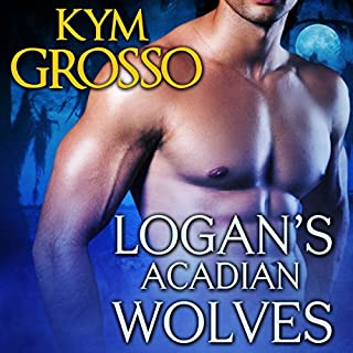 Logan's Acadian Wolves audiobook cover art