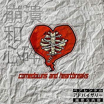 Comedowns and Heartbreaks