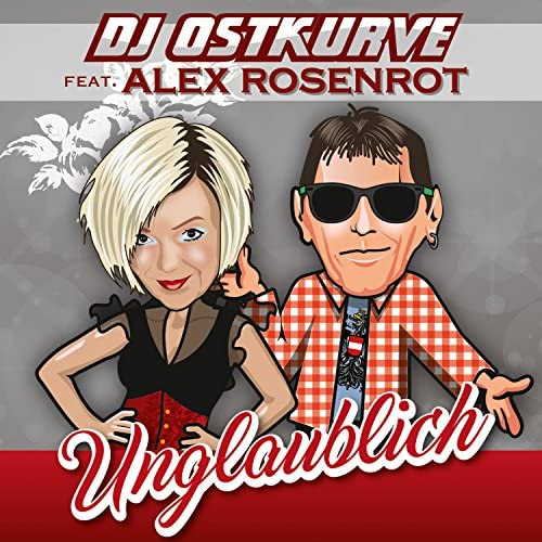 DJ Ostkurve feat. Alex Rosenrot
