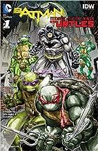 Batman Teenage Mutant Ninja Turtles #1 (of 6)