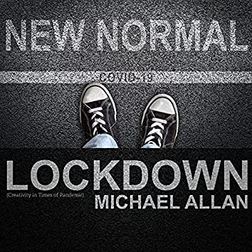 Lockdown (Creativity in Times of Pandemic)