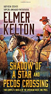 Shadow of a Star and Pecos Crossing: Two Complete Novels of the American West