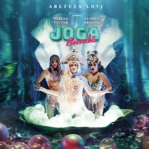 Aretuza Lovi, Pabllo Vittar & Gloria Groove